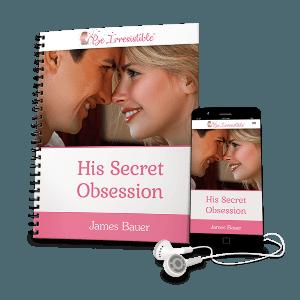 his secret obsession James Bauer