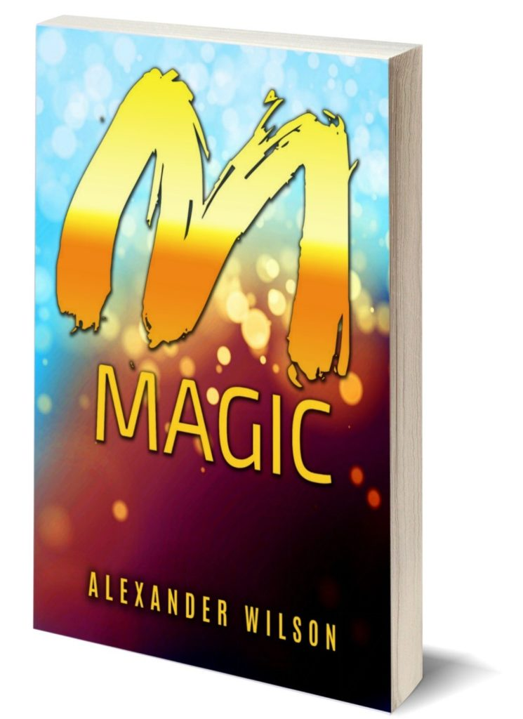 manifestation magic alexander wilson